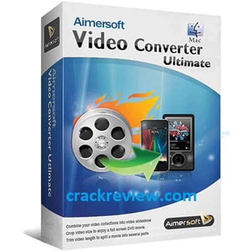 Aimersoft Video Converter Ultimate 11.7.4.3 Crack + Serial Key