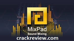 MixPad 6.09 Crack + Registration Code Full Download {Latest}